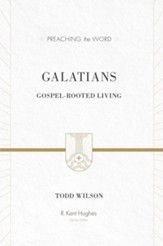 Galatians: Gospel-rooted Living - eBook