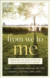 From We to Me: Embracing Life Again After the Death or Divorce of a Spouse - eBook