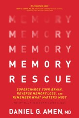 Memory Rescue: Supercharge Your Brain, Reverse Memory Loss, and Remember What Matters Most, Softcover