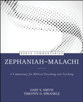 Zephaniah-Malachi: A Kerux Commentary for Biblical Preaching and Teaching