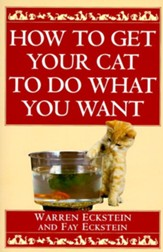 How to Get Your Cat to Do What You Want - eBook