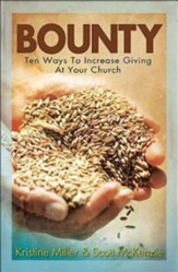 Bounty: Ten Ways To Increase Giving At Your Church - eBook