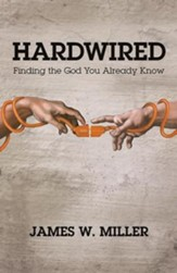 Hardwired: Finding the God You Already Know - eBook