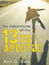 The Adventures Of The Thirteenth Apostle - eBook