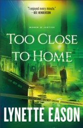 Too Close to Home: A Novel - eBook