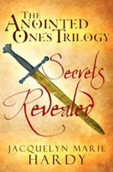 The Anointed One's Trilogy: Secrets Revealed - eBook