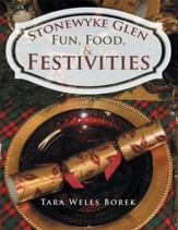 Stonewyke Glen: Fun, Food, & Festivities - eBook