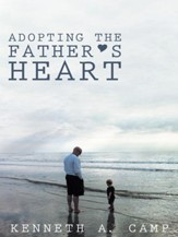 Adopting the Father's Heart - eBook