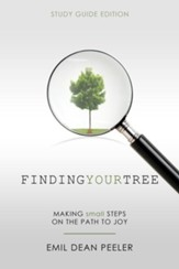 Finding Your Tree: Making Small Steps on the Path to Joy - eBook