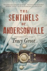 The Sentinels of Andersonville - eBook