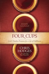 The Four Cups of Promise: The Journey to Fulfillment God Planned for You - eBook