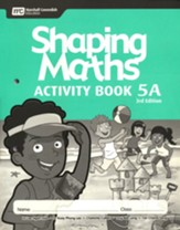 Shaping Maths Activity Book 5A (3rd Edition)