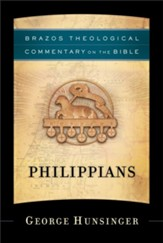 Philippians: Brazos Theological Commentary on the Bible
