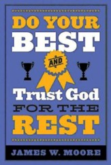 Do Your Best and Trust God for the Rest - eBook