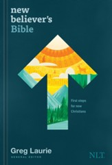 NLT New Believer's Bible: First Steps for New Christians, hardcover