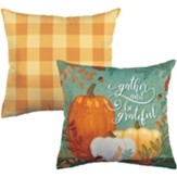 Gather and Be Grateful Pillow