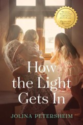 How the Light Gets In, hardcover