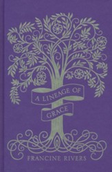 A Lineage of Grace, Special Edition: 5 Volumes in 1