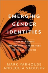 Emerging Gender Identities: Understanding the Diverse Experiences of Today's Youth