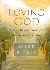 Loving God: Daily reflections for intimacy with God - eBook