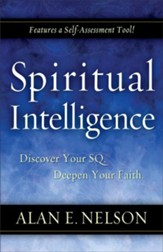 Spiritual Intelligence: Discover Your SQ. Deepen Your Faith. - eBook