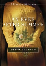 An Ever After Summer: A Bride for All Seasons Novella - eBook