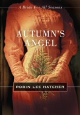 Autumn's Angel: A Bride for All Seasons Novella - eBook