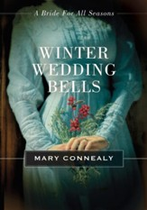 Winter Wedding Bells: A Bride for All Seasons Novella - eBook