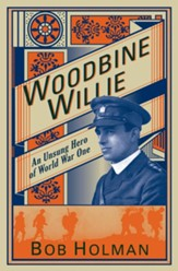 Woodbine Willie: An Unsung Hero of World War One - eBook