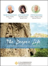 The Deeper Life: A Spiritual Formation Gathering