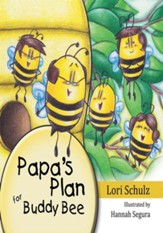 Papa's Plan for Buddy Bee - eBook