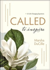 CALLED to Inspire: 52 Life-Changing Questions, hardcover