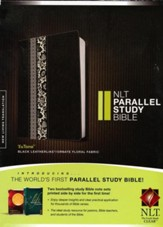NLT Parallel Study Bible, TuTone IL  Black Ornate Floral Fabric