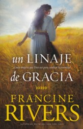 Un Linaje de Gracia  (A Lineage of Grace)