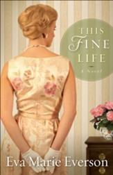 This Fine Life: A Novel - eBook