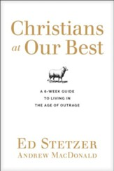 Christians at Our Best Discussion Guide