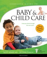 Baby & Childcare: From Pre-Birth Through the Teen Years