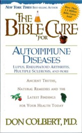The Bible Cure for Autoimmune Diseases: Ancient truths, natural remedies and the latest findings for your health. - eBook