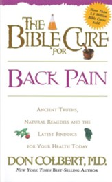 The Bible Cure for Back Pain: Ancient truths, natural remedies and the latest findings for your health today - eBook