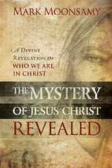 The Mystery of Jesus Christ Revealed - eBook