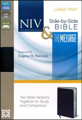 NIV and The Message Side-by-Side Bible, Two Bible Versions Together for Study and Comparison, Bonded Leather, Black, Large Print