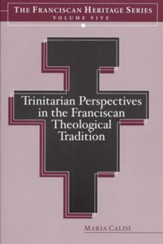 Trinitarian Perspectives in the Franciscan Theological Tradition - eBook