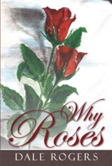 Why Roses - eBook