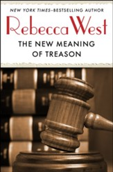 The New Meaning of Treason - eBook