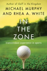 In the Zone: Transcendent Experience in Sports - eBook
