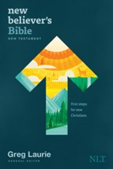 NLT New Believer's Bible New Testament: First Steps for New Christians, softcover