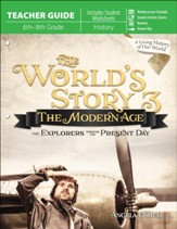 The World's Story 3: The Modern Age  Teacher's Edition
