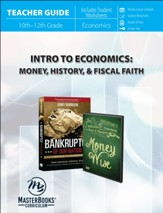 Intro to Economics: Money, History,  & Fiscal Faith (Teacher Guide)