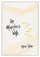 The Minister's Wife: A Memoir of Faith, Doubt, Friendship, Loneliness, Forgiveness, and More, hardcover