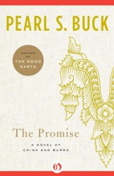 The Promise: A Novel of China and Burma - eBook